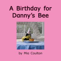 Cover of A Birthday for Danny's Bee