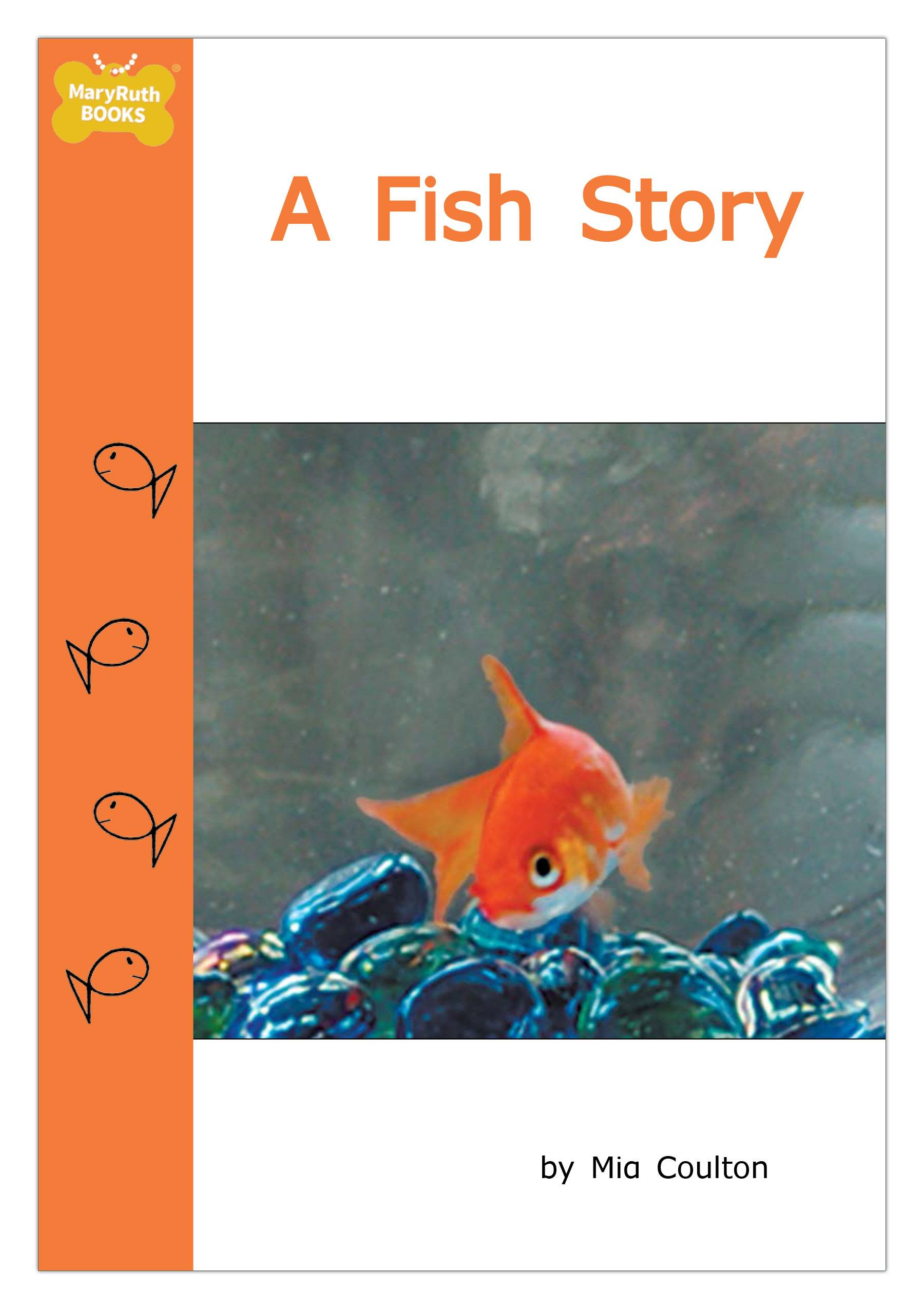 In a fish story meet fish he lives in a fish bowl and for H and m fish count