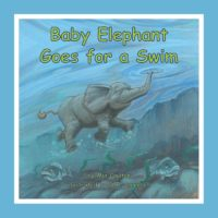 Cover of Baby Elephant Goes for a Swim