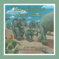 Cover image for Baby Elephant Runs Away
