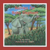 Cover of Berries for Baby Elephant