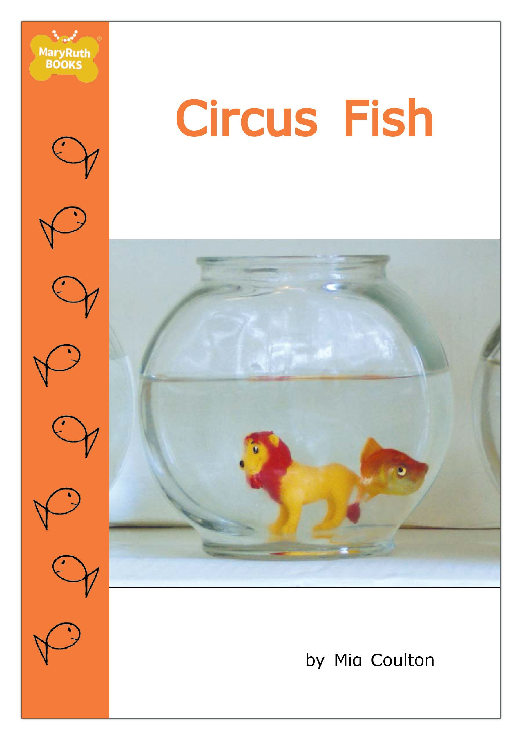 In circus fish danny wants everyone to see his three bowl for Book with fish bowl on cover