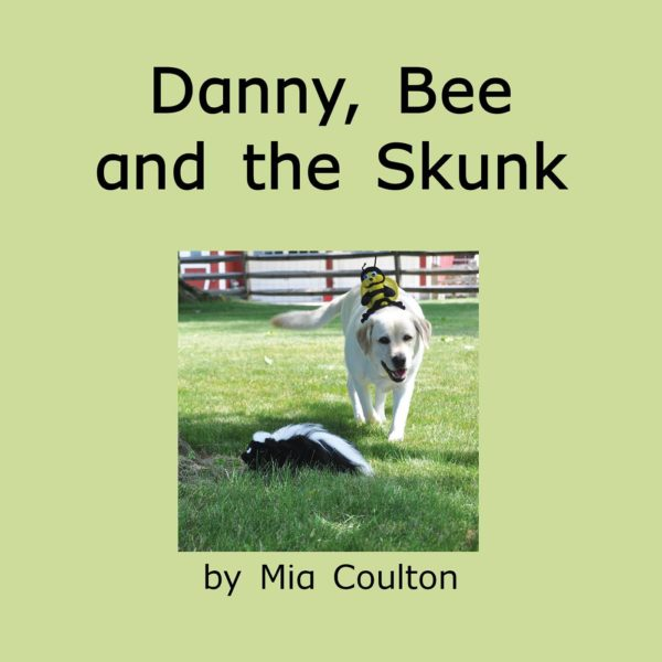 Cover of Danny, Bee and the Skunk