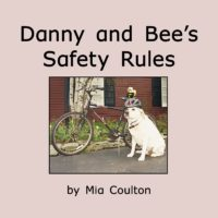 Cover of Danny and Bee's Safety Rules