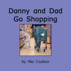 Cover of Danny and Dad Go Shopping