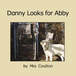 Cover of Danny Looks for Abby