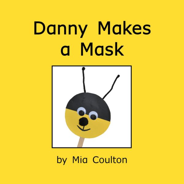 Cover of Danny Makes a Mask