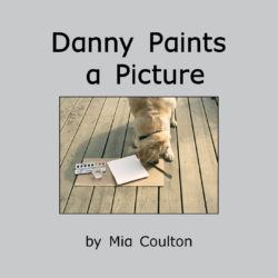 Cover of Danny Paints a Picture