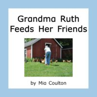 Cover of Grandma Ruth Feeds Her Friends