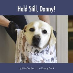 Cover of Hold Still, Danny!