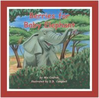 Cover of Berries for Baby Elephant Lap Book
