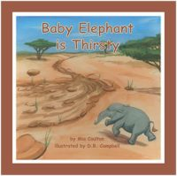 Cover of Baby Elephant is Thirsty Lap Book