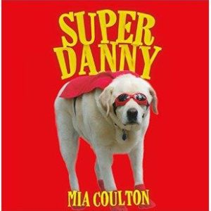 Cover of Super Danny Board Book