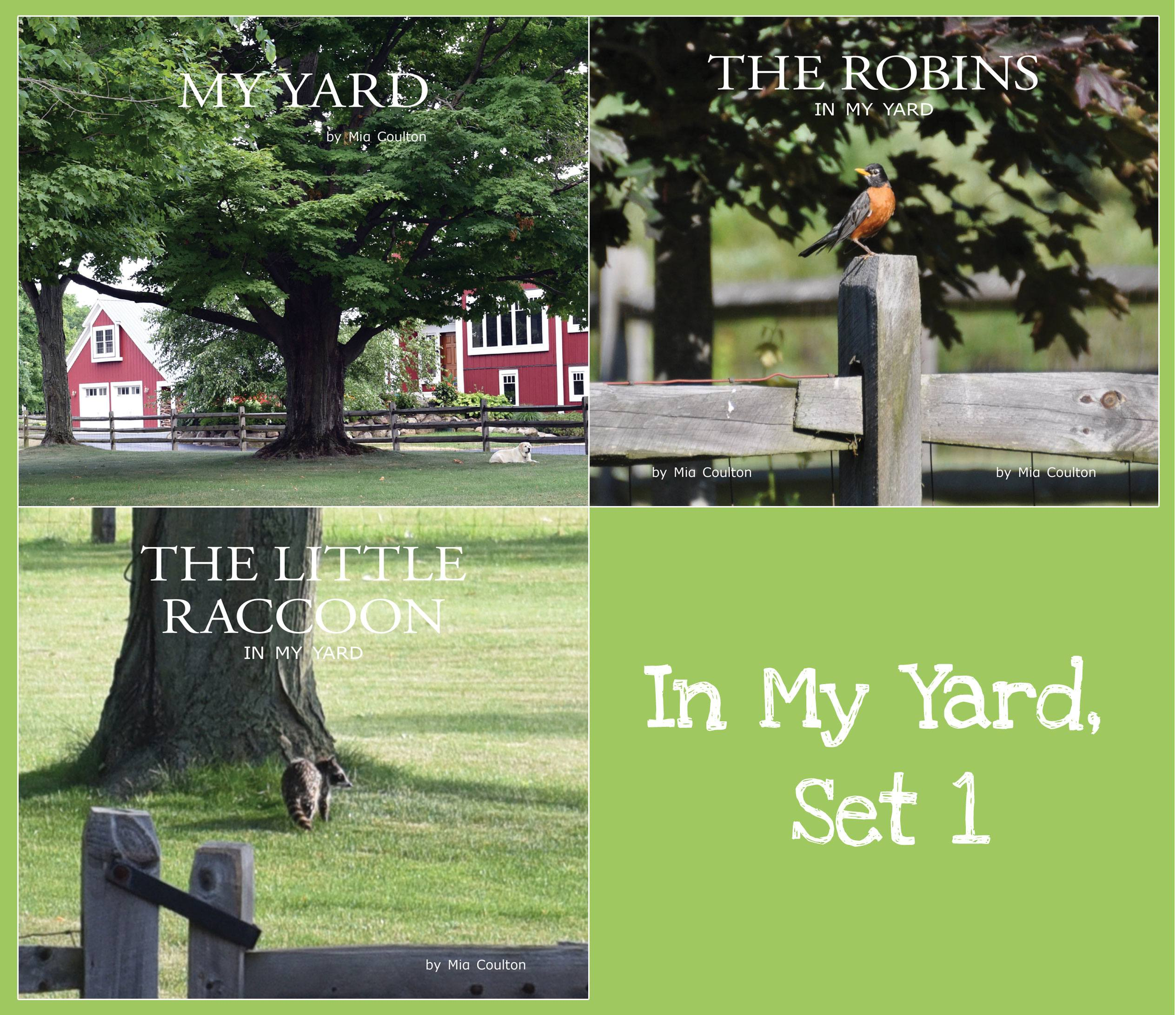 Cover of three books in In My Yard Set 1