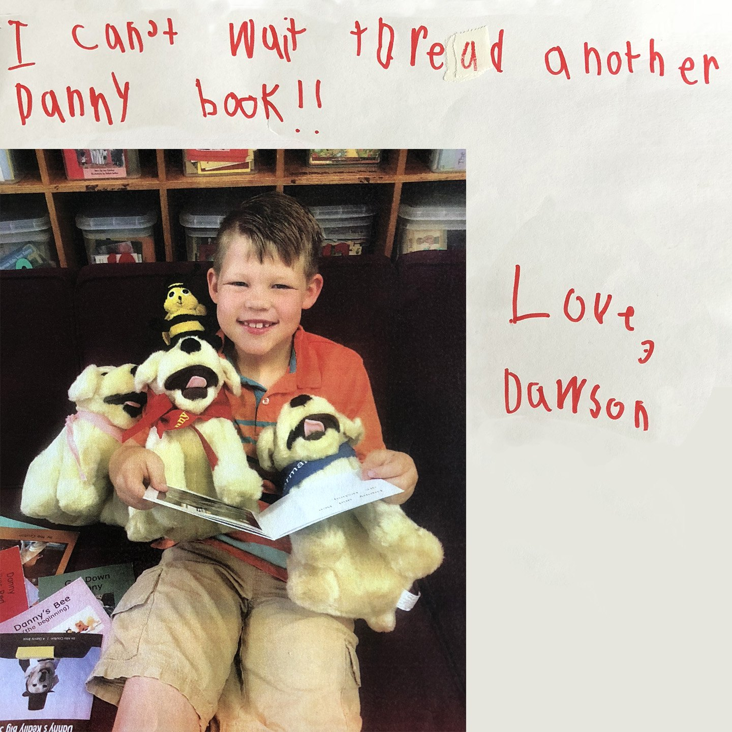 Dawson says he can't wait to read another Danny book.