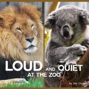Loud and Quiet at the Zoo cover