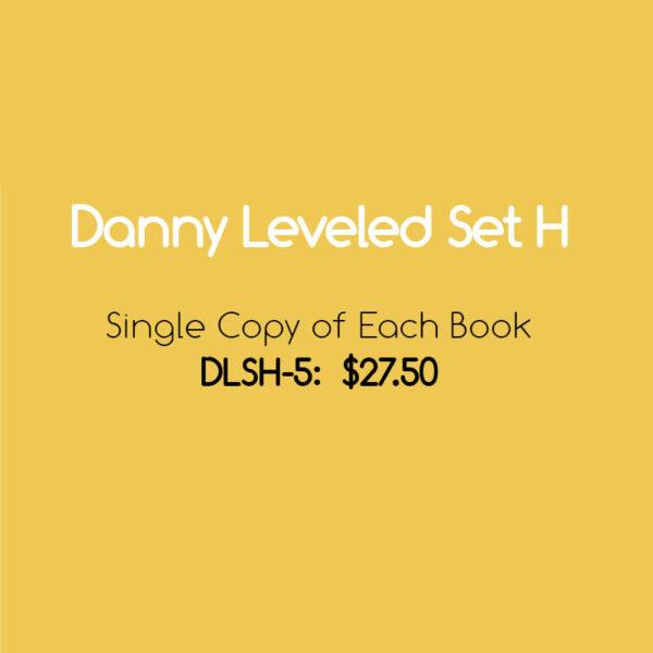 Danny Leveled Set H