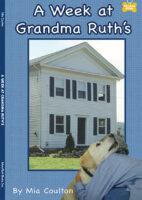 A Week at Grandma Ruths